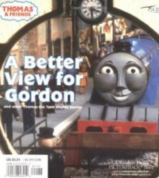 A Better View for Gordon (Thomas & Friends): And Other Thomas the Tank Engi