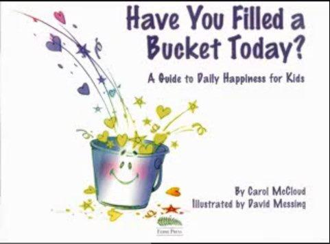 w have you filled a bucket today carol mccloud