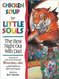 Chicken Soup for Little Souls Reader Best Night Out With Dad