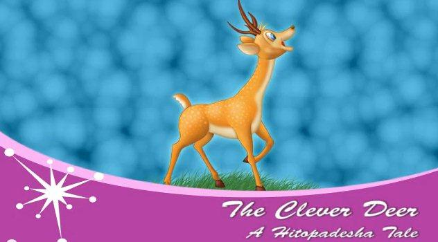 The Clever Deer: A Hitopadesha Tale