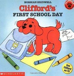 Clifford's First Day School