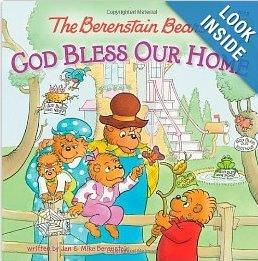 Berenstain Bears God Bless Our Home