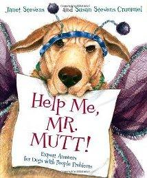 Help Me, Mr Mutt!  Expert Answers for Dogs with People Problems