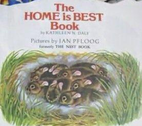 The Home Is Best Book