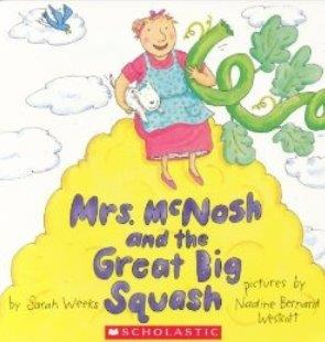 Mrs McNosh and the Great Big Squash