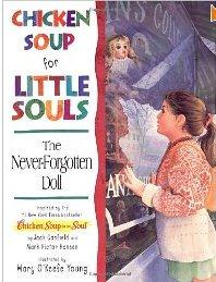 Chicken Soup For Little Souls: The Never Forgotten Doll