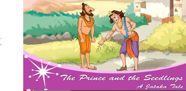 The Prince and The Seedling: A Jataka Tale