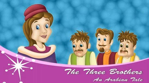 The Three Brothers: An Arabian Tale