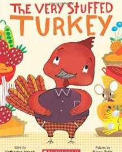The Very Stuffed Turkey